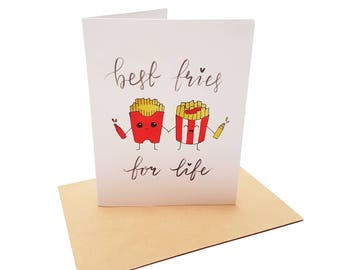 Best Fries For Life Greeting Card | Fries Pun | Best Friends | Friendship | Birthday | Anniversary | Valentines | Pun | Gift