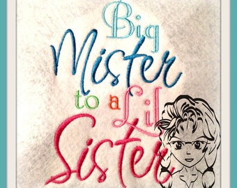 Big Mister to a Lil Sister & Lil Sister to a Big Mister Design New Baby ~ Downloadable DiGiTaL Machine Embroidery Design by Carrie