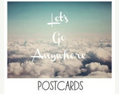 HOLIDAY SALE Postcards - Single Card - Blank Cards - Let's Go Anywhere - Travel Photograph - Clouds - Nature Photograph - Quote - Text  - Ty
