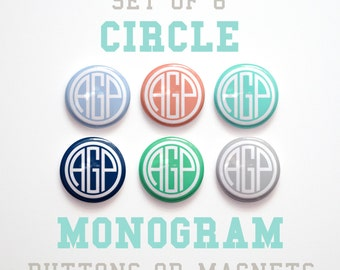 "Mom Gift for Her- Personalized Circle Monogram Buttons 1 inch or Magnets Set of 6- 1"" Monogram Magnets or Buttons- Monogram Pinbacks"
