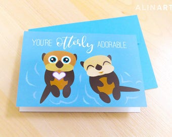 Animal Pun Illustrated Greeting Card - You're otterly adorable - Otters - Friendship, Love, Crush, Valentine, Anniversary