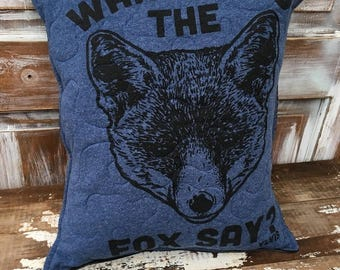 40% OFF- Fox Throw Pillow--Upcycled Eco Friendly-Quilted-What Does the Fox Say