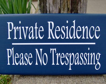 Private Residence Please No Trespassing Wood Vinyl Sign Beach Cottage Blue Sign Home Wall Door Porch Hanger Home Decor Sign Private Property