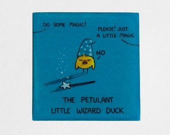Petulant Wizard Duck Magnet