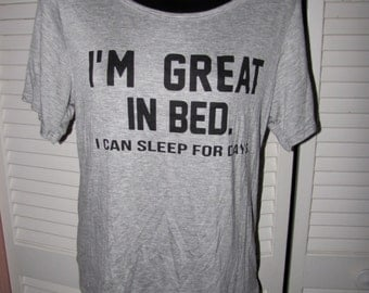 gray backless I'm Great in Bed I can Sleep for Days funny hilarious shredded cut woven crochet t shirt tshirt