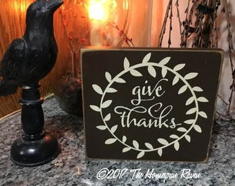Give Thanks Handpainted Primitive Wood SIgn Wall hanging plaque Farmhouse Country