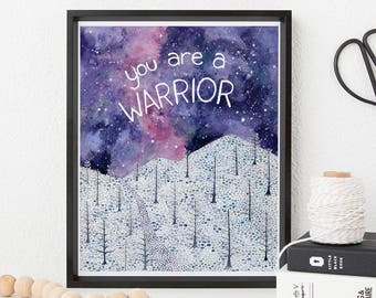 You Are A Warrior Art Print / Watercolor / Art Print / Encouragement / Feminist Gifts / Feminism Art Print / Gifts for Her / Resistance Gift