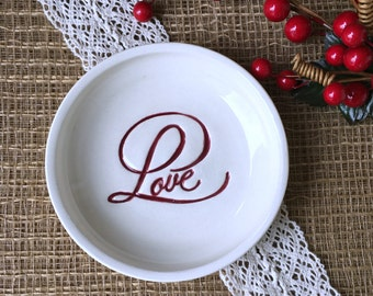 CLEARANCE - Ceramic Ring Dish and Jewelry Bowl with Love Text in Script - Romantic Ring Holder