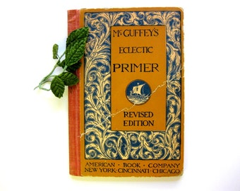 Vintage McGuffey's Eclectic Primer, Revised Edition, 1909, Profusely Illustrated