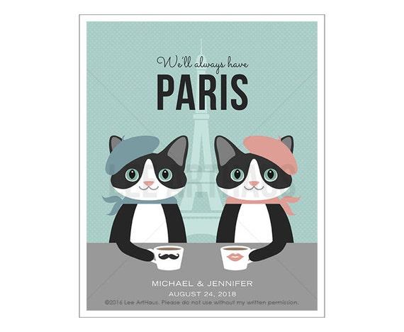 213P Cat Art - We'll Always Have Paris Cat Wall Art - Black and White Cat Print - Birthday Gift - Cat Lover Gift - Custom Name Print