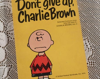 Dont give up Charlie Brown Paperback  Charles M Schulz 1974 Snoopy