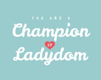 5x7 Leslie Knope, Galentine's Day card: You are a Champion of Ladydom