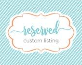 Custom Listing for Denise D.