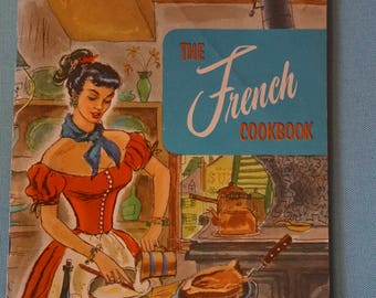Vintage  The French Cookbook By Culinary Arts Institue 1965  141 world Renowned French Recipes  French Cooking  French Recipes