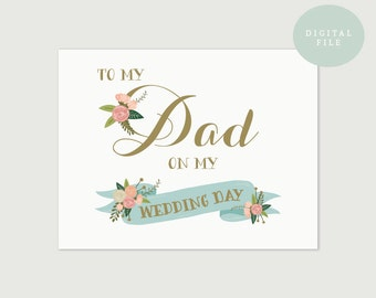 PRINTABLE Parents Wedding Card  To my dad on my wedding day  INSTANT DOWNLOAD