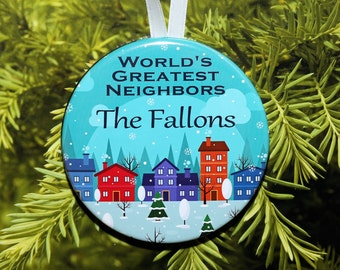 World's Greatest Neighbors - Neighbor Ornament - personalized - C182