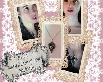 REIGN, Mary Queen of Scots, Royal Necklace