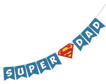 Super Dad Banner (4 ft)