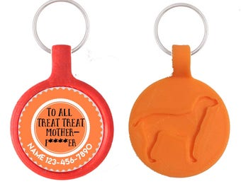 Treat Treat Motherf***er Personalized Dog ID Pet Tag Custom Pet Tag You Choose Tag Size & Colors, Available in 11 Colors
