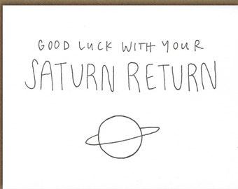 Good Luck with Your Saturn Return - Birthday - Artist Series - Lindsey Apodaca - letterpress - folded card - blank inside