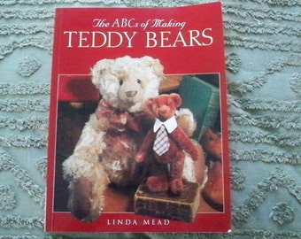 "Craft Patterns Sewing ""The ABC's of Making Teddy Bears"" Linda Mead Bear Making"