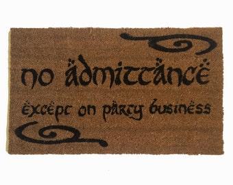 Swirls Bilbo No admittance except on Party business Tolkien doormat geek nerd door met