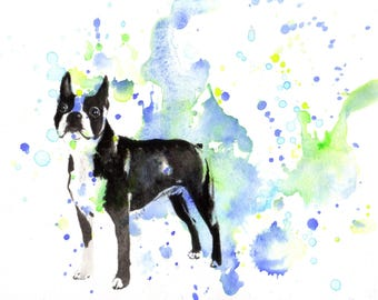 Custom Pet Portrait Painting Custom Dog Portrait Your Favorite Anything in a Splash of Color Dog Boston Terrier Painting Print
