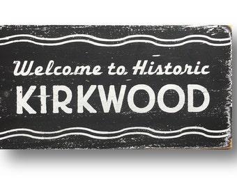 Kirkwood  reversed out neighborhood sign 7 x 13