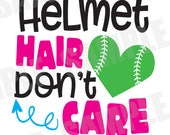 SVG DXF Commercial/Personal Use Baseball Softball Helmet Hair Don't Care Silhouette Cameo Cut File