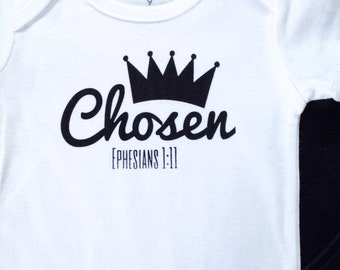 Chosen Baby bodysuit NEW DESIGN, Ephesians 1, Chosen, crown bodysuit, baby shower gift