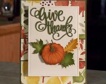 """Handmade Give Thanks Thanksgiving Card - 5 1/2"""" x 4 1/4"""" - Die-cut Pumpkin, Leaves & Phrase"""
