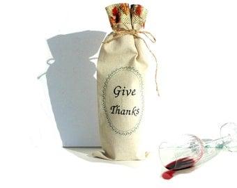 Wine bottle bag, give thanks, wine carry bag, thank you gift, wine sleeve bag, wine tote bag, wine gift bag, fabric wine bag