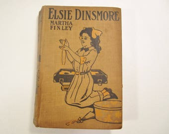 Antique Child's Book Elsie Dinsmore by Martha Finley Child's Series Turn of the Century