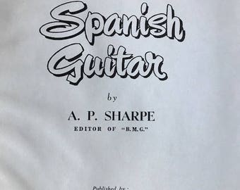 1957 Make your own Spanish Guitar by A. P. Sharpe London England hardcover vintage book