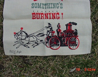Vintage Linen Dish Towel Something's Burning  17 - 186