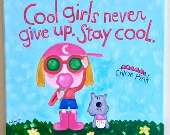 Cool Girls Never Give Up