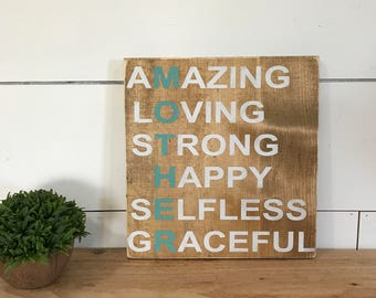 Mother Sign - Mom- Mothers Day Gift - Amazing - Loving - Strong - Happy -Selfless - Graceful - Custom Decor - Mother - Hand Painted Sign