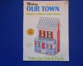 Making Our Town, a Vintage Color, Cut, Fold and Paste Book