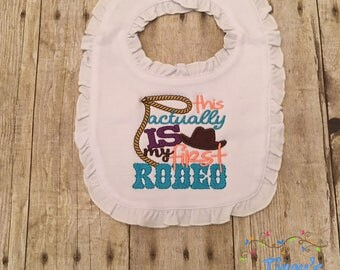 This is Actually My First Rodeo Girl Appliqued Ruffle Bib