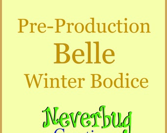 Belle Winter Bodice (Pre-Production)