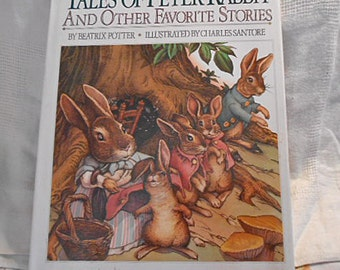 Tales of PETER RABBIT & Other Stories Book, 1986 Beatrix Potter Classic Childrens Nature Animal Stories, Large Format Santore Illus DJHC
