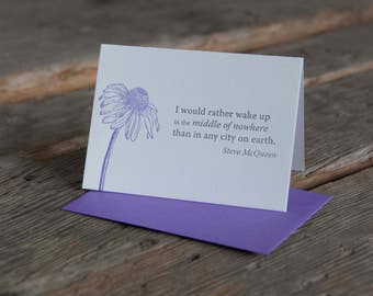 Inspiration card with quote,  letterpress printed, eco-friendly, Steve McQueen quote, coneflower artwork