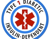 "Medical Alert Type 1 Diabetic Insulin Dependent PACK OF 4 - 2""  Round Window or Bumper Stickers"