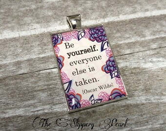 Quote Pendant Word Charm Pendant Silver Enameled Message Pendant Be Yourself 44mm *