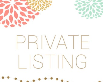 PRIVATE LISTING - Printable