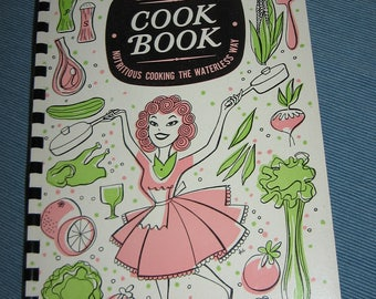 Ekco Prudential Spiral Bound Cookbook Nutritious Cooking the Waterless Way 60 Pages