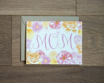 Mom card with hand painted flowers and beautiful hand lettering - pink - orange - illustration