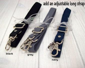 Add an adjustable strap, crossbody strap, shoulder strap, detachable, clip on