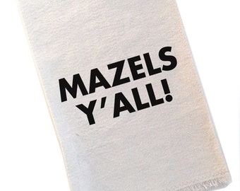 Tea Towel Mazels Y'all Southern Jewish Humor Black and White Typography