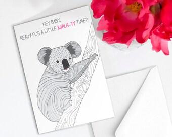 Funny Koala Pun Valentine's Card 'Koala-ty time'